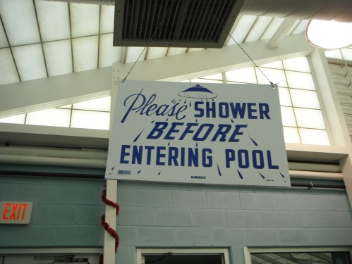 I have swam in many pools over my 21 years of swimming - and despite a version of this sign being posted at every one, I have yet to see a single soul follow its plea.